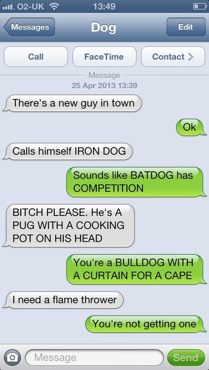 iPhones texts from dog batdog nice try - 7383514368