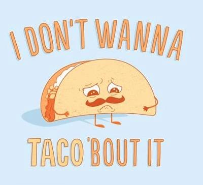 talk taco quiet - 7383910656