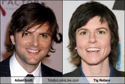 adam scott,totally looks like,tig notaro