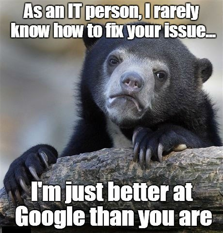 Confession Bear,google,information technology,monday thru friday,g rated
