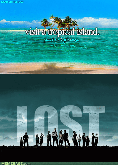 just girly things islands things boys do lost - 7384745984
