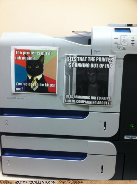 bad luck brian,Business Cat,Memes,Office,Scumbag Steve,printer