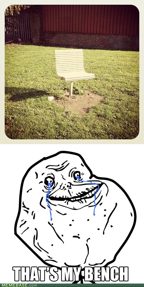 forever alone bench - 7386694400