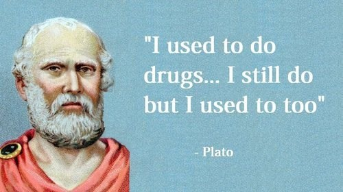 drugs,Wasted Wisdom,plato