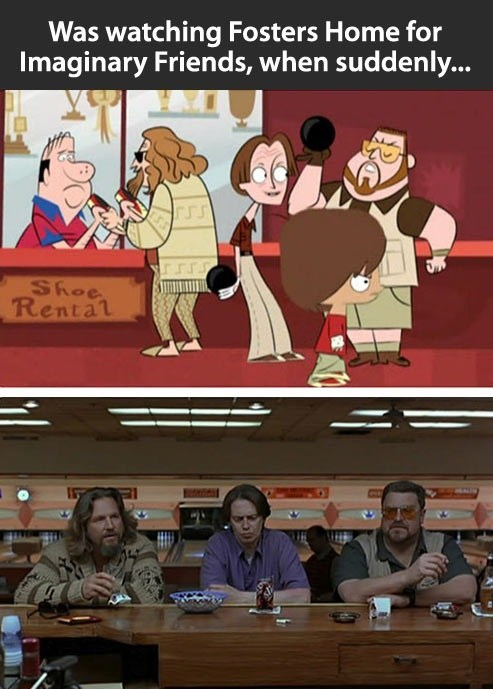 crossover,the big lebowski,crossover,the big lebowski,cartoons,foster's home for imaginary friends,cartoons,foster's home for imaginary friends