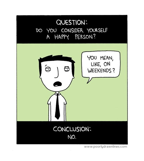 if you're happy and you know it,weekends,funny,webcomics
