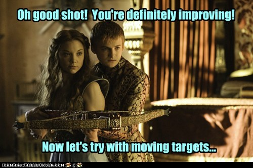 Oh good shot! You're definitely improving! Now let's try with moving targets...
