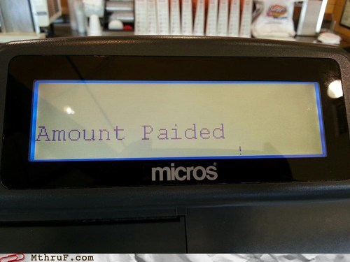 cash registers credit cards misspelled paid