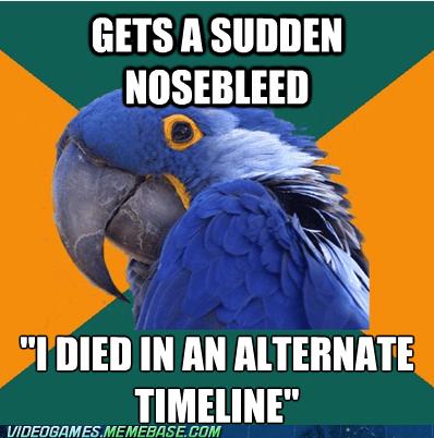 nosebleeds bioshock infinite Memes Paranoid Parrot - 7391158272