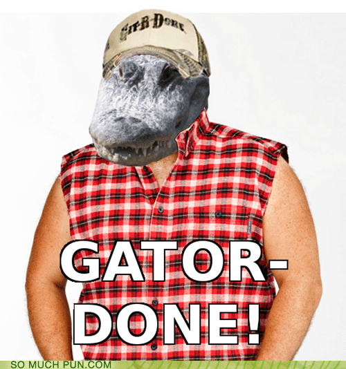 git'er done,gator,larry the cable guy