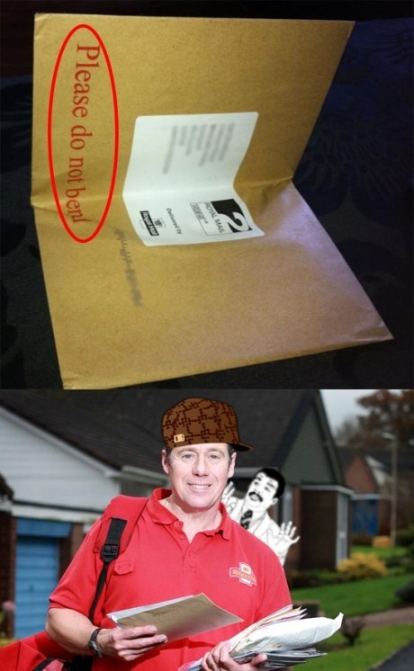 do not bend,Scumbag Steve,delivery