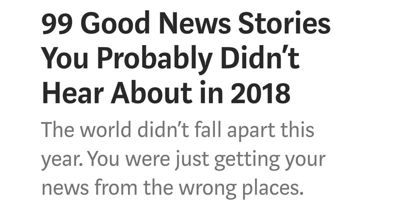 aww improvement news good news heartwarming year end environment cute news headlines 2018 headlines news story world news politics - 7404549