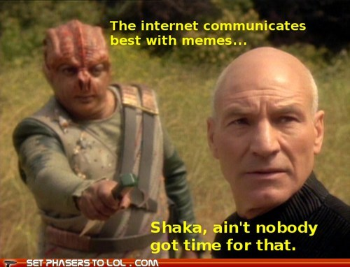 aint-nobody-got-time,Captain Picard,Star Trek