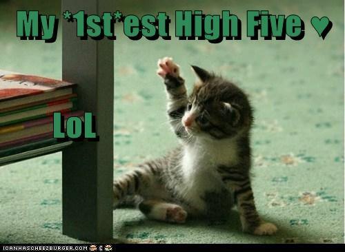 My *1st*est High Five ♥        LoL