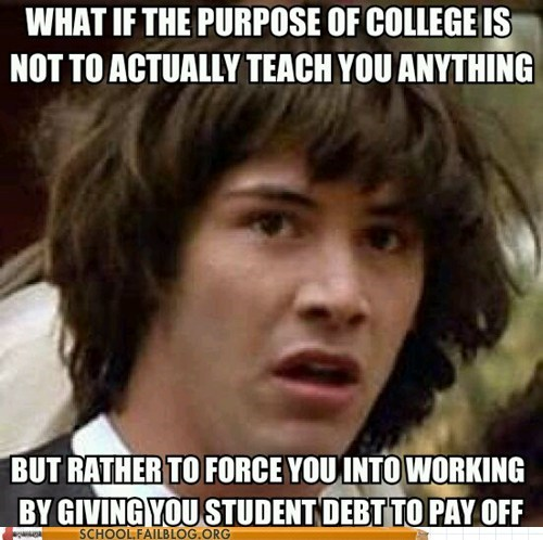 teachers,conspiracy keanu,college,g rated,School of FAIL