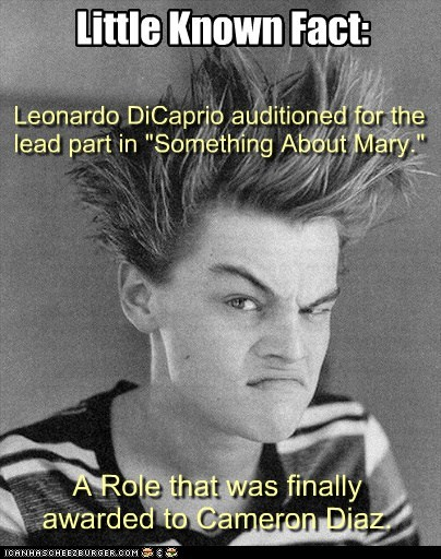 something about mary,leonardo dicaprio,tru fax