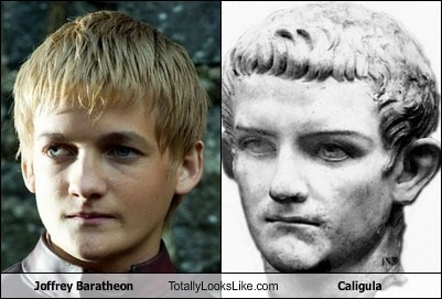 joffrey baratheon,totally looks like,caligula,roman empire,roman empire,roman empire