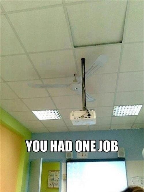design you had one job fan genius funny