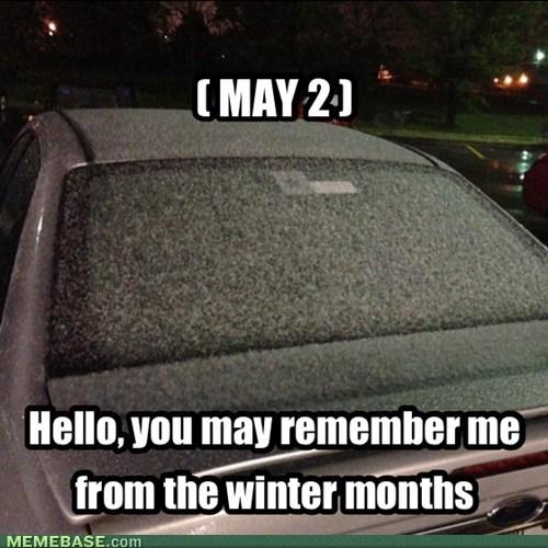 April Showers Bring May Snow Memebase Funny Memes