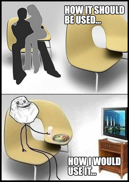 forever alone,chairs