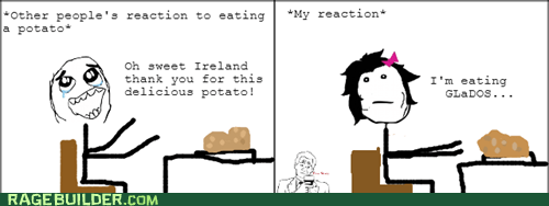 gladOS potatoes