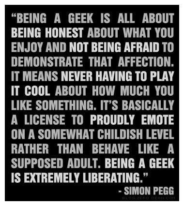 quotes,Simon Pegg,geeks