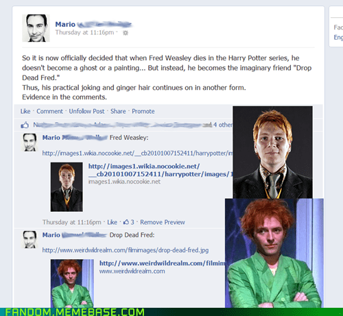 Harry Potter fred weasley drop dead fred facebook - 7424073984