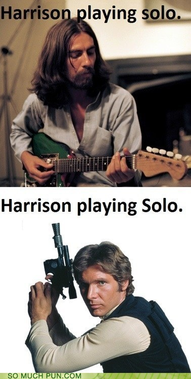 beatles,star wars,puns,Han Solo,funny,Harrison Ford,george harrison
