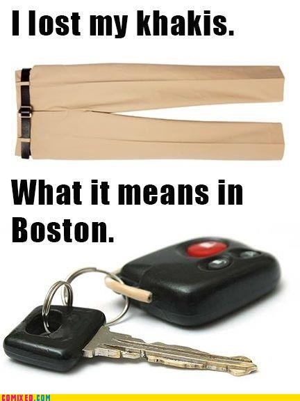 car keys,accents,khakis,funny,boston