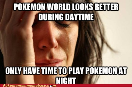 Pokémon Memes First World Problems funny - 7426458368