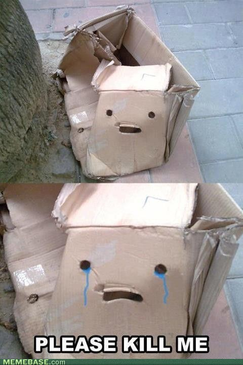 Sad kill me box faces