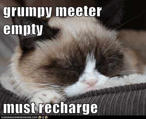 grumpy meeter empty must recharge