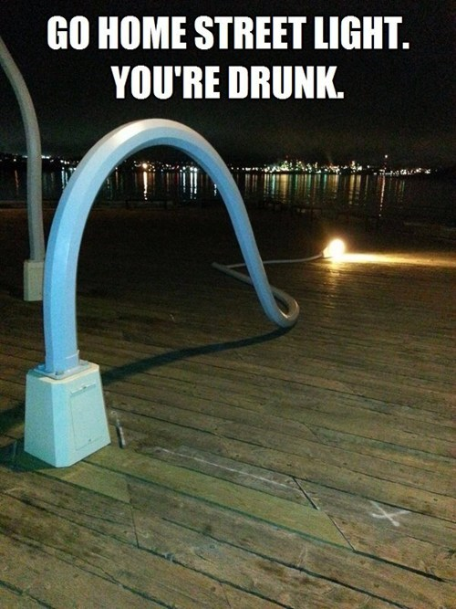 go home you're drunk,street light
