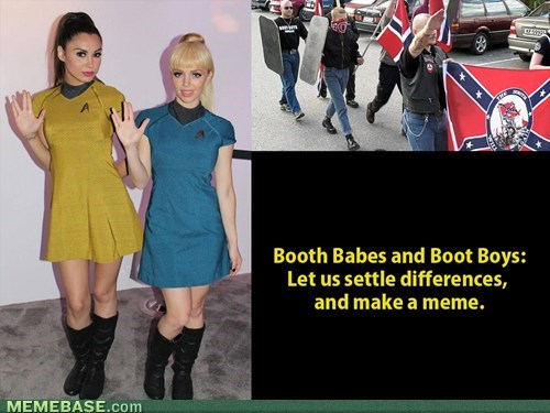 Booth Babes And Boot Boys Make A Meme
