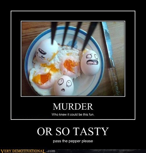 murder eggs delicious funny