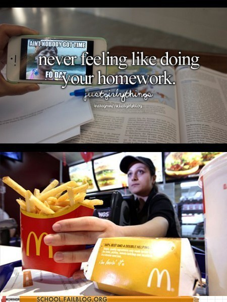 homework jobs McDonald's funny g rated School of FAIL - 7434766848