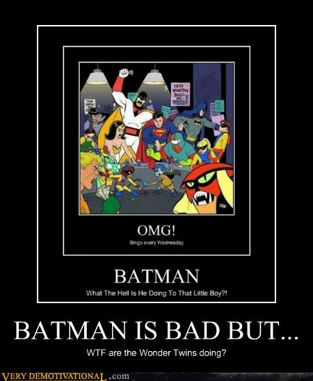 wtf,wonder twins,space ghost,batman
