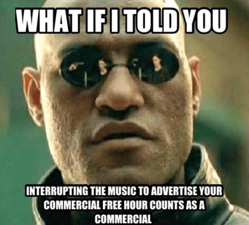 radio,what if i told you,commercials,funny