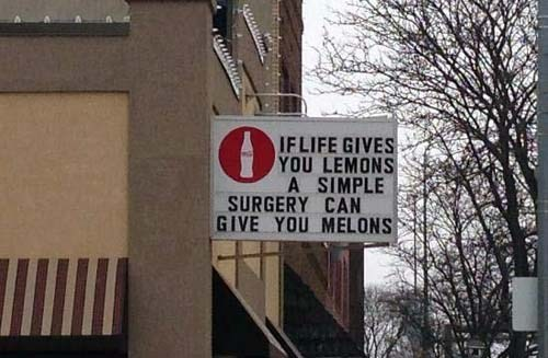 if life gives you lemons,plastic surgery,lemons,melons,funny