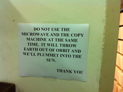 sign,work,safety,microwave,funny