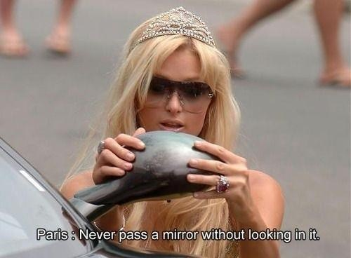 quotes paris hilton mirrors funny - 7438739200
