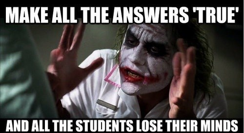 school the joker batman true or false funny - 7439397888