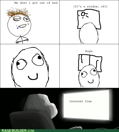 forever alone free time internet time funny - 7442636032