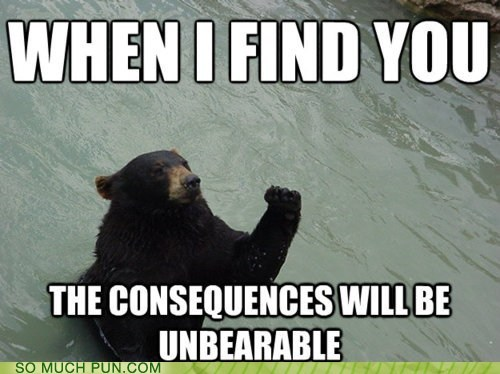 unbearable,grizzly,puns,bear,funny