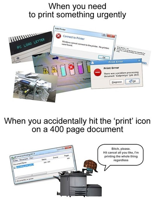 printing,scumbag printer,printer error,funny,printer