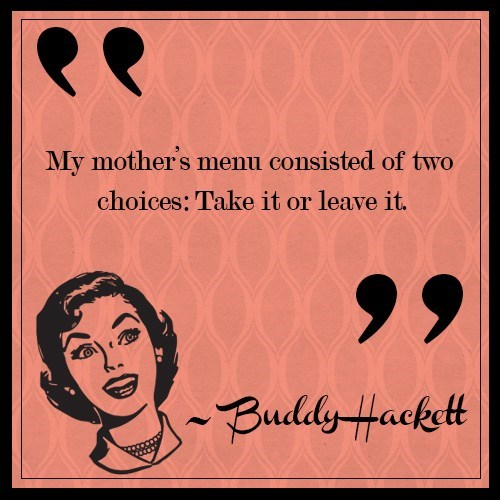 quotes,list,moms,parenting,mothers day,funny