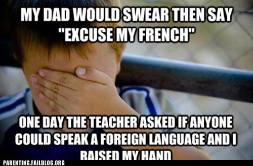 french,funny,swears,g rated,parenting