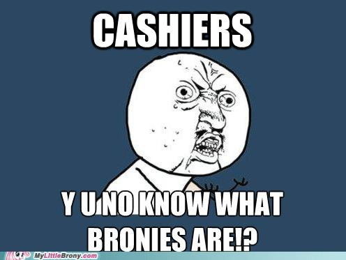 Bronies toys Memes funny Y U No Guy - 7445296128