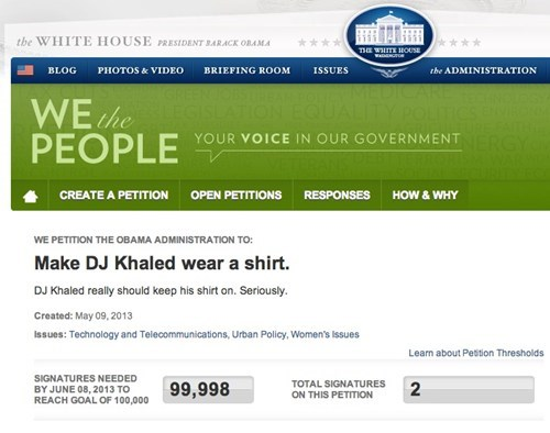 white house petitions,dj khaled
