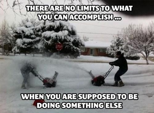 procrastination snow funny monday thru friday g rated - 7446441472